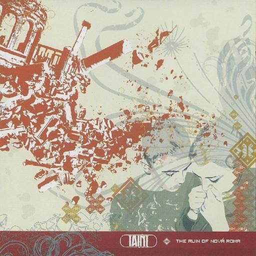 Taint - The Ruin of Nová Roma 2005