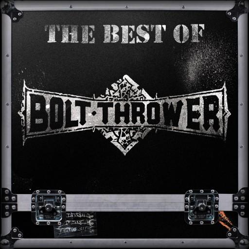Bolt Thrower - The Best of Bolt Thrower 2016