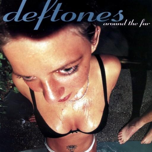 Deftones - Around the Fur 1997