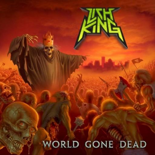 Lich King - World Gone Dead 2010