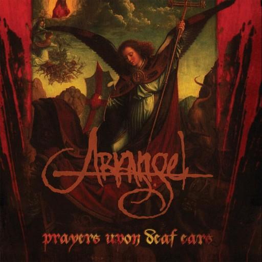Arkangel - Prayers Upon Deaf Ears 1998