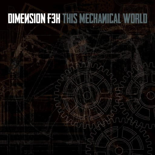 Dimension F3H - This Mechanical World 2016