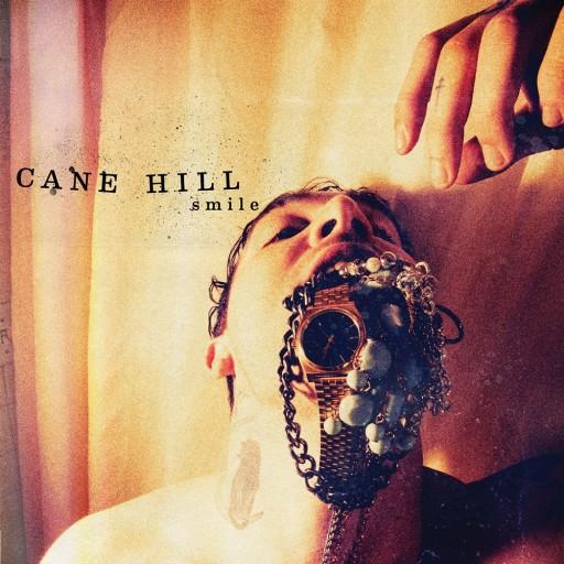 Cane Hill - Smile 2016