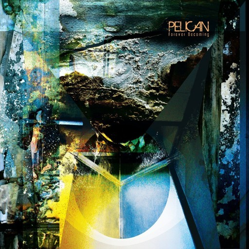 Pelican - Forever Becoming 2013