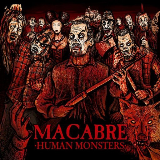 Macabre - Human Monsters 2010