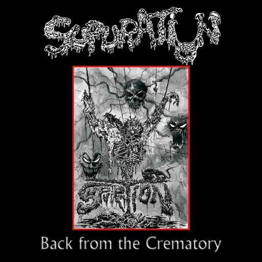 Supuration - Back From the Crematory 2011