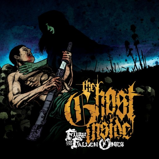 Ghost Inside, The - Fury and the Fallen Ones 2008