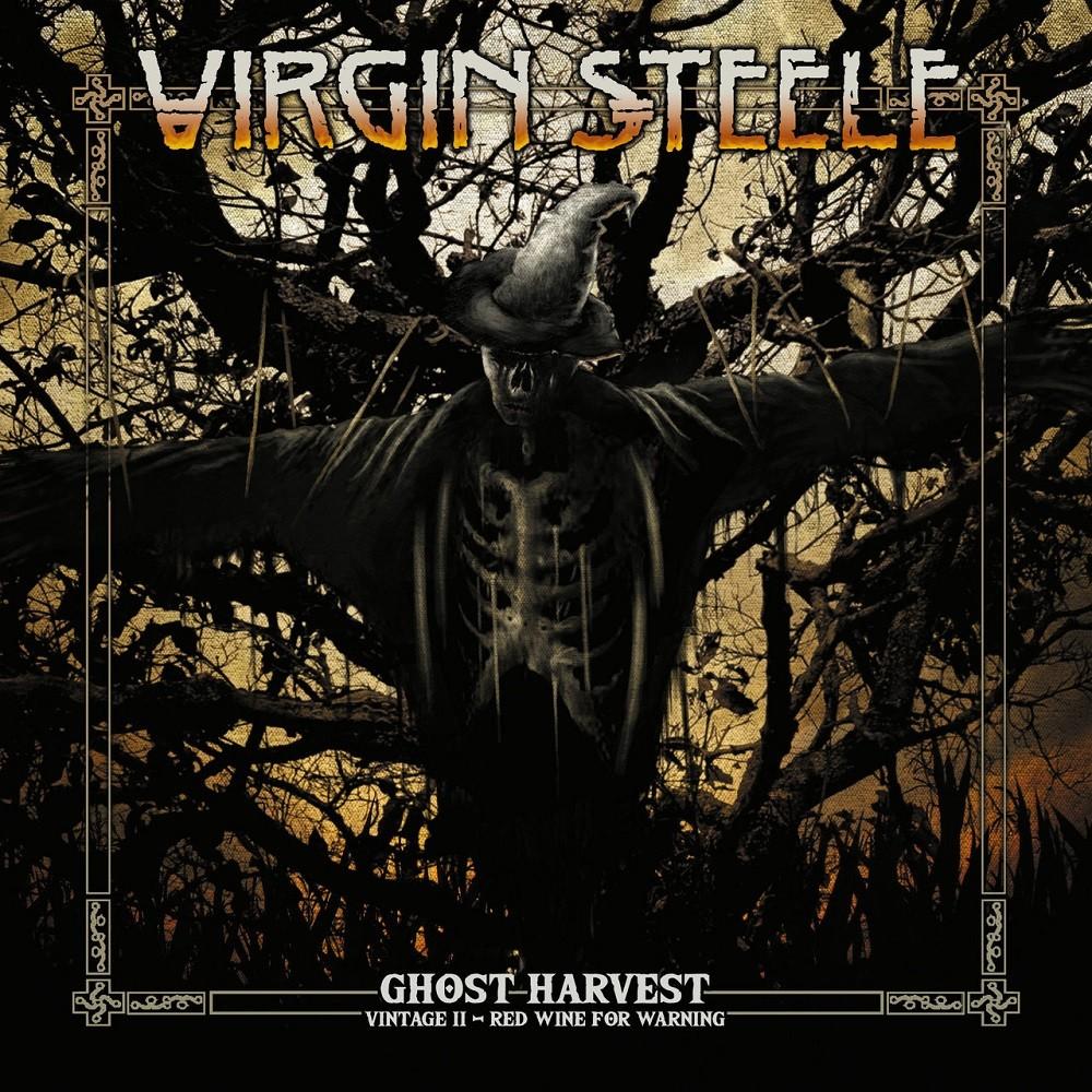 Virgin Steele - Ghost Harvest - Vintage II - Red Wine for Warning (2018) Cover