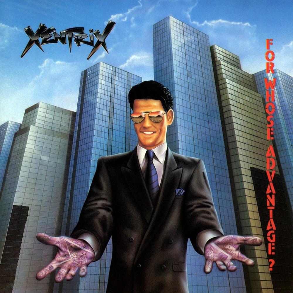 Xentrix - For Whose Advantage? (1990) Cover