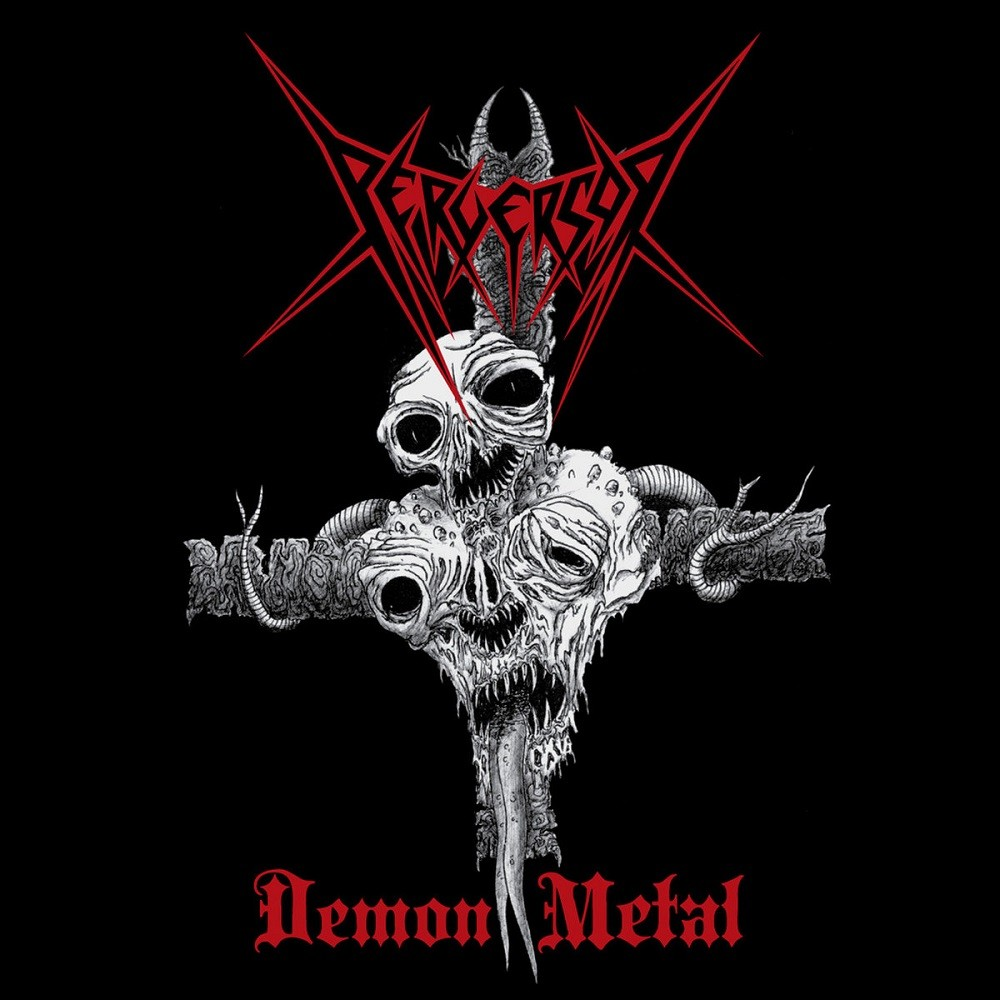 Perversor - Demon Metal (2010) Cover