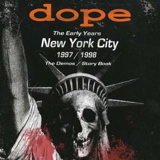 Dope - The Early Years - 1997/1998 2017