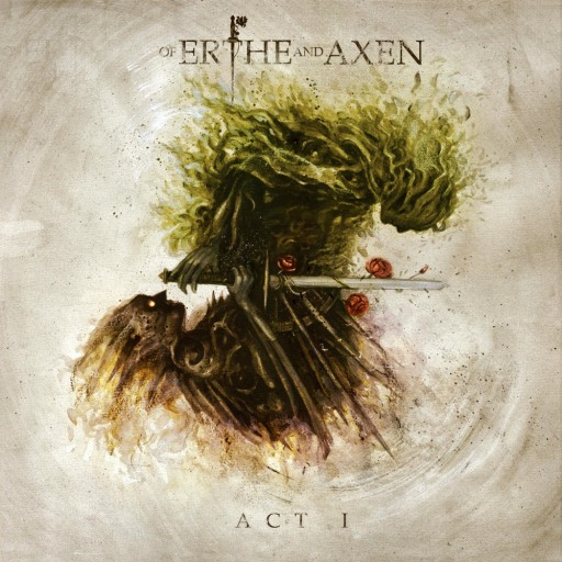 Xanthochroid - Of Erthe and Axen: Act I 2017
