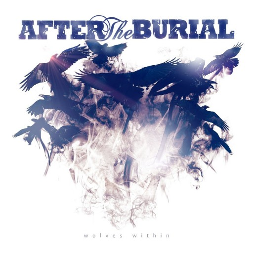 After the Burial - Wolves Within 2013