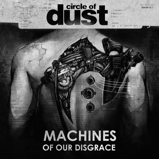 Circle of Dust - Machines of Our Disgrace 2016