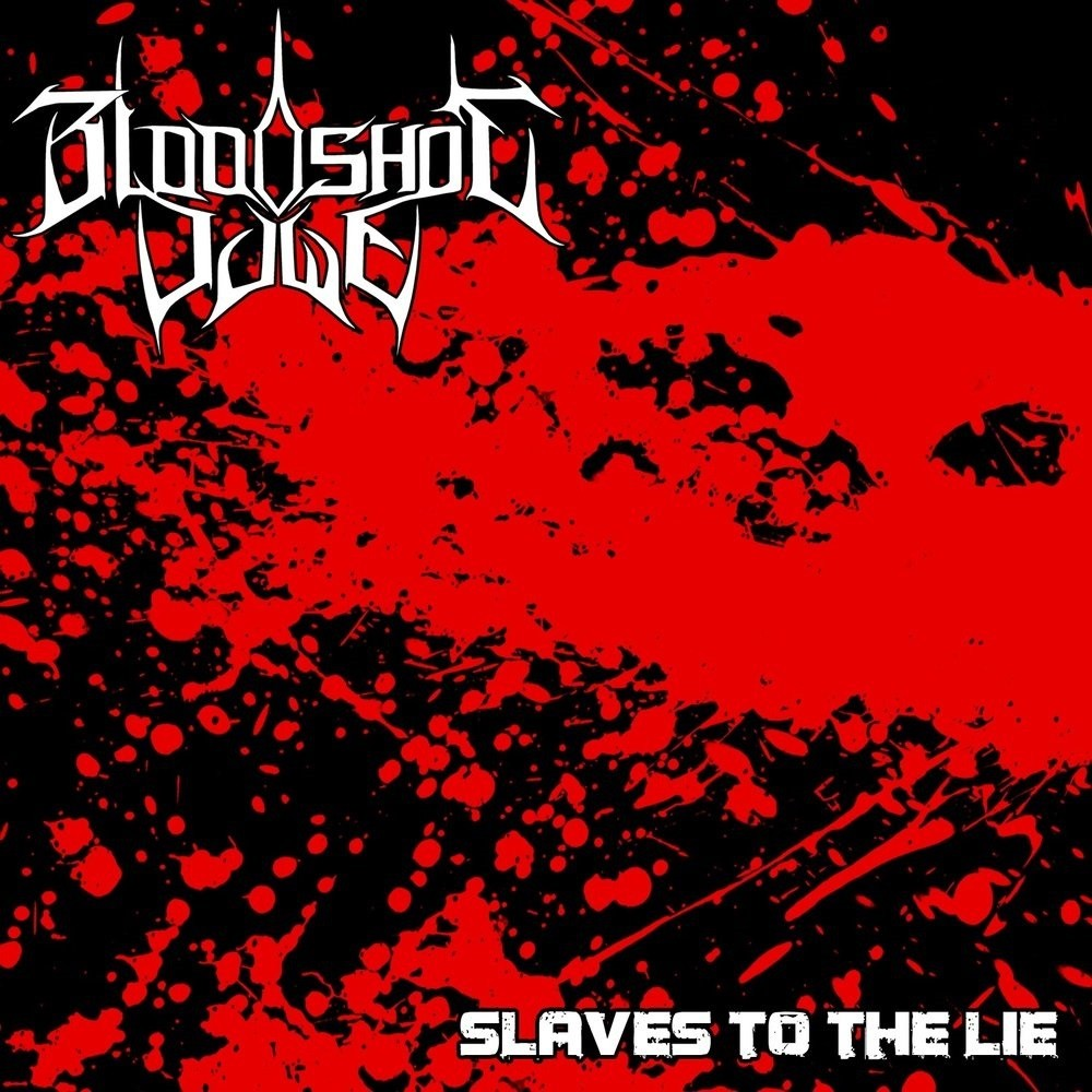 Bloodshot Dawn - Slaves to the Lie (2011) Cover