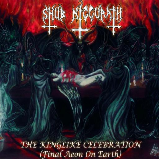 The Kinglike Celebration (Final Aeon on Earth)