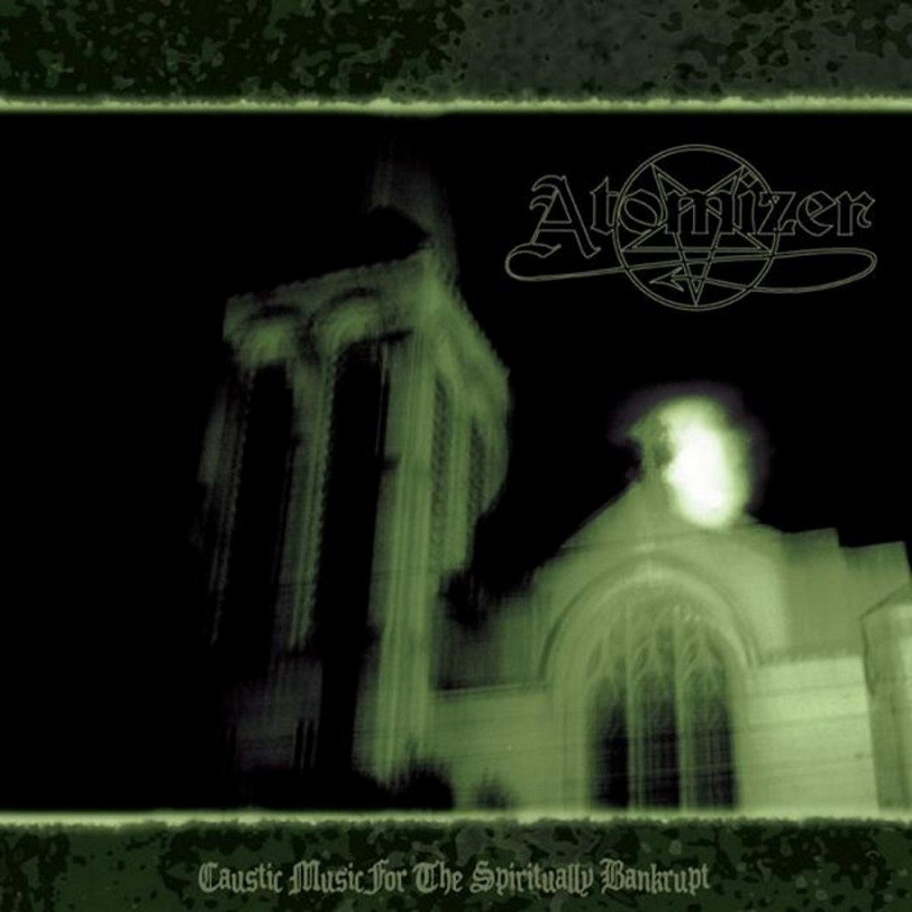 Atomizer - Caustic Music for the Spiritually Bankrupt (2008) Cover