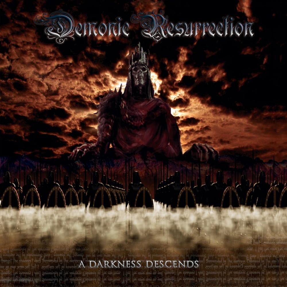 Demonic Resurrection - A Darkness Descends (2005) Cover
