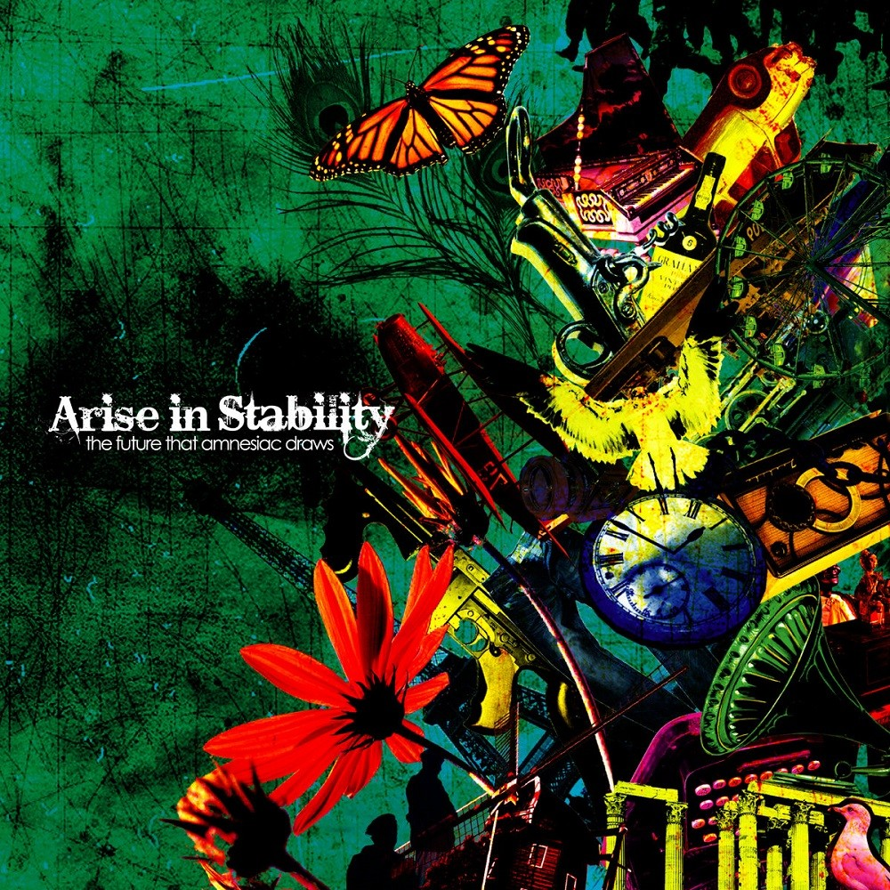 Arise in Stability - The Future That Amnesiac Draws (2011) Cover