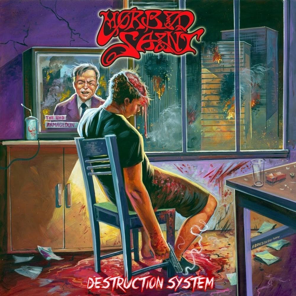 Morbid Saint - Destruction System (2015) Cover