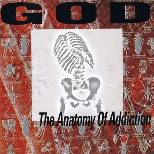 God - The Anatomy of Addiction 1994