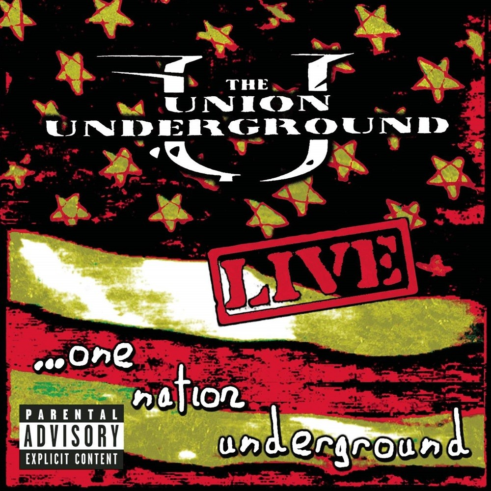 Union Underground, The - Live... One Nation Underground