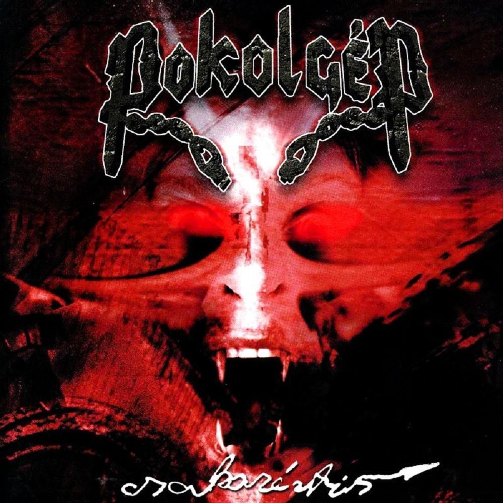 Pokolgép - Csakazértis (2000) Cover