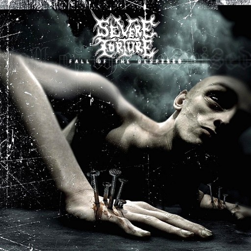 Severe Torture - Fall of the Despised 2005