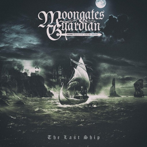 Moongates Guardian - The Last Ship 2019