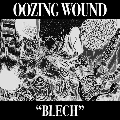 Oozing Wound - Blech 2020