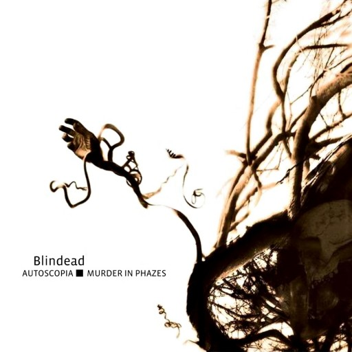Blindead - Autoscopia / Murder in Phazes 2008