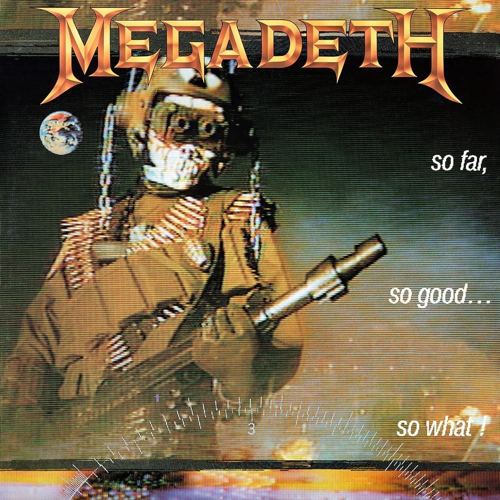 Megadeth - So Far, So Good... So What! (1988) Cover