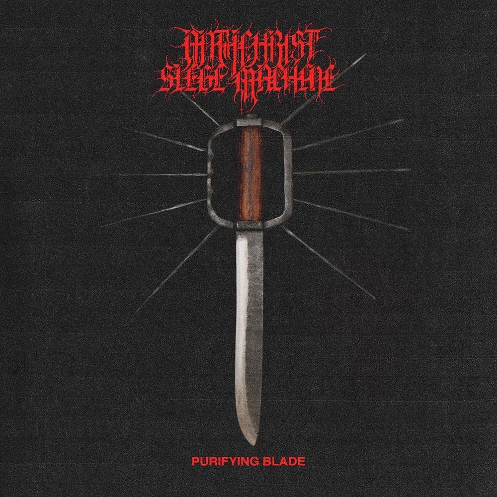 Antichrist Siege Machine - Purifying Blade (2021) Cover