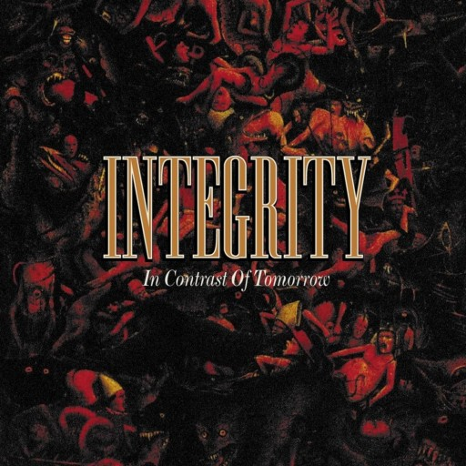 Integrity - In Contrast of Tomorrow 2001