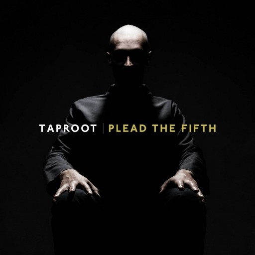 Taproot - Plead the Fifth 2010