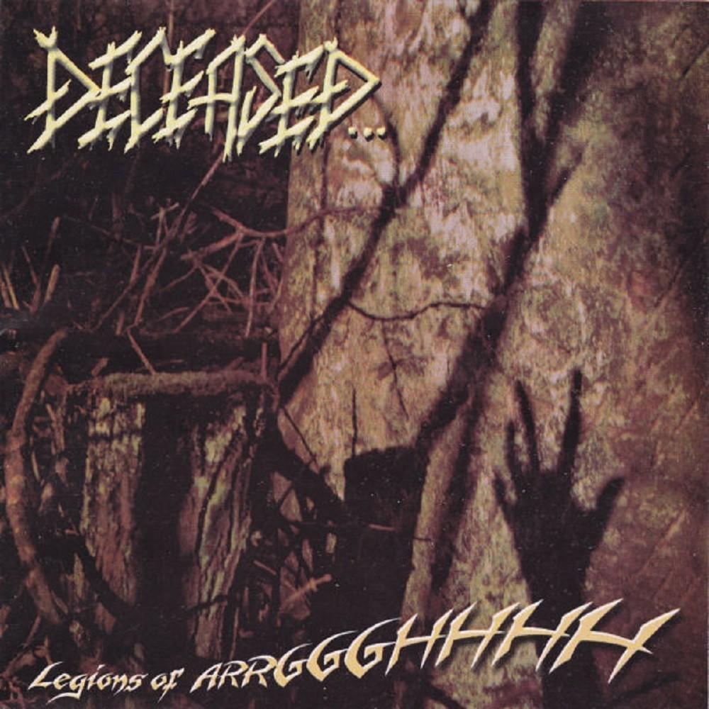 Deceased... - Legions of Arrggghhhh (2004) Cover