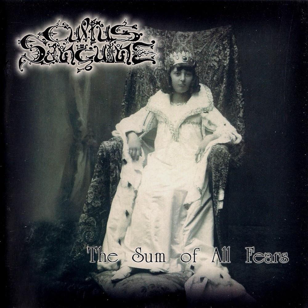 Cultus Sanguine - The Sum of All Fears (1999) Cover