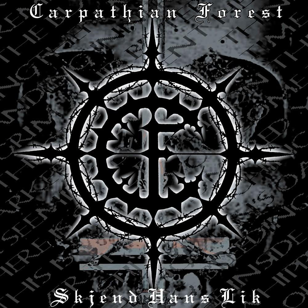Carpathian Forest - Skjend hans lik (2004) Cover