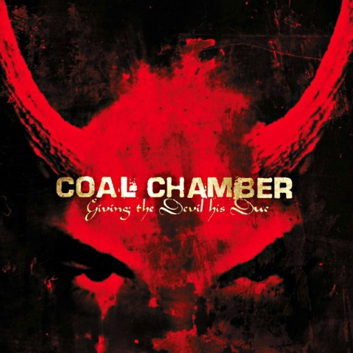 Coal Chamber - Giving the Devil His Due 2003