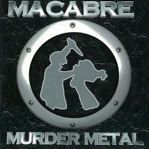 Macabre - Murder Metal 2003