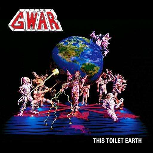 GWAR - This Toilet Earth 1994