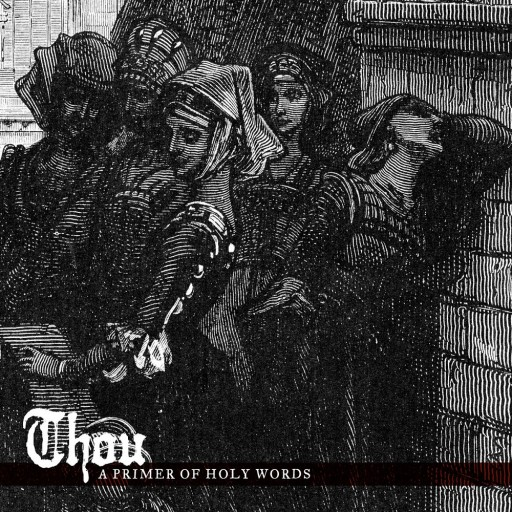 Thou - A Primer of Holy Words 2020