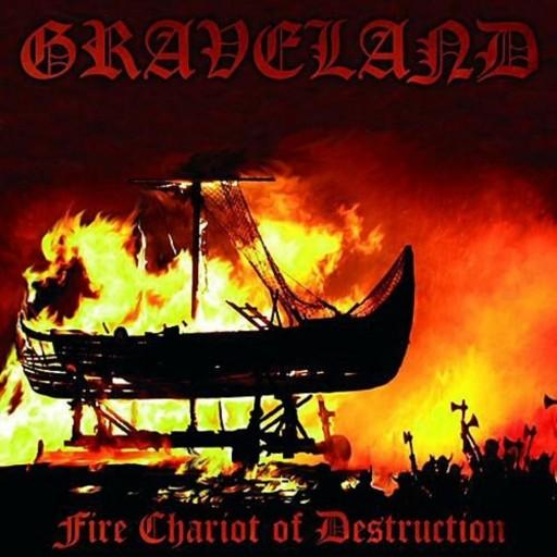 Graveland - Fire Chariot of Destruction 2005
