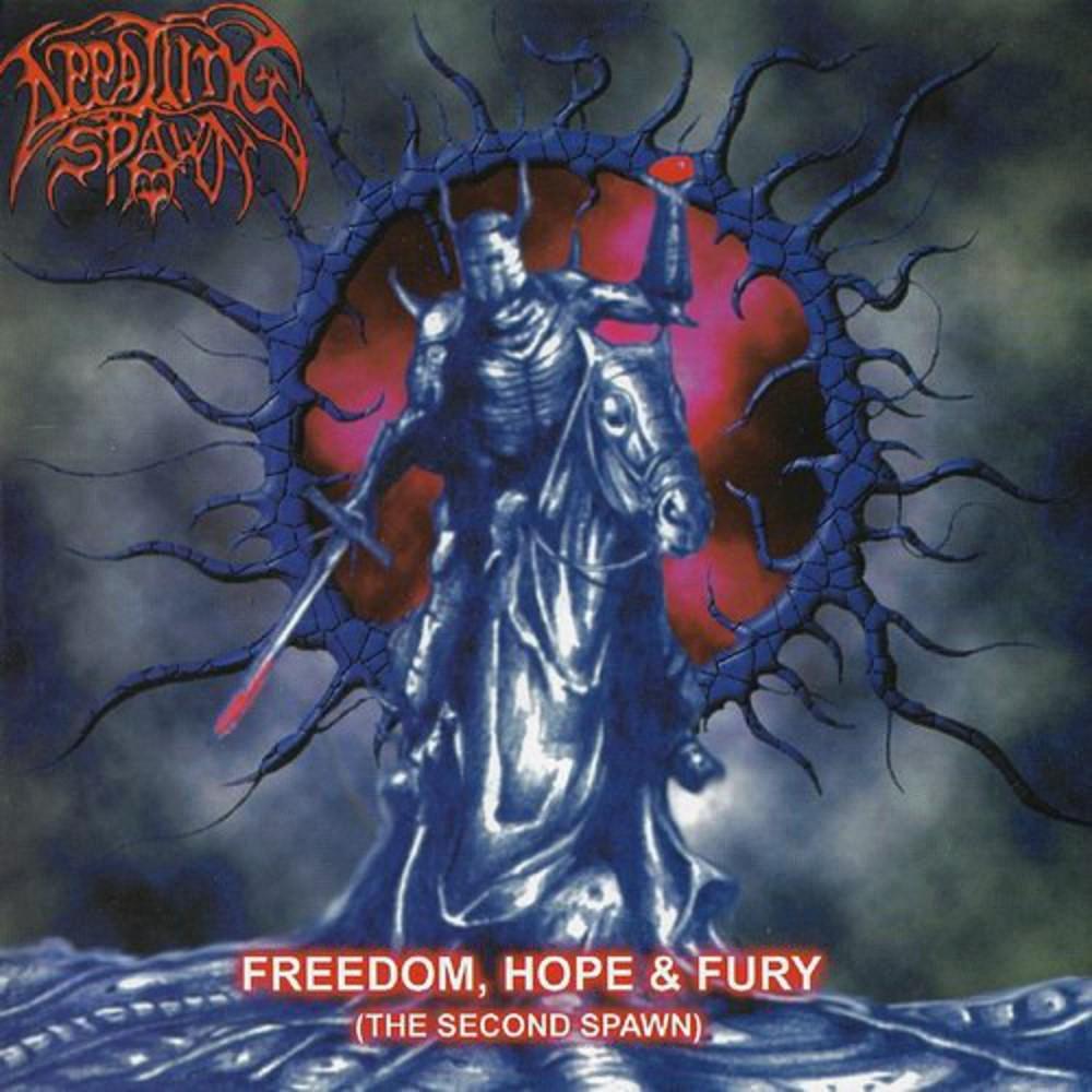 Appalling Spawn - Freedom, Hope & Fury (The Second Spawn)