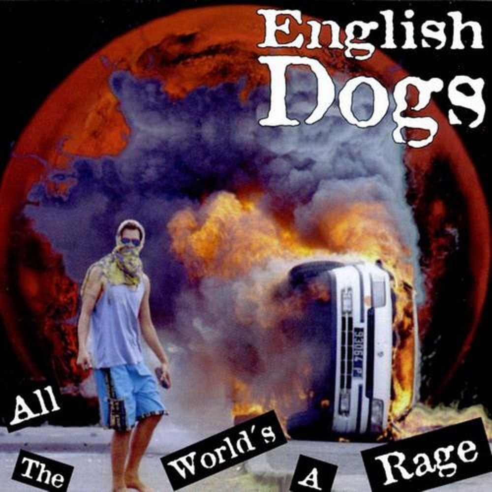 English Dogs - All the World's a Rage (1995) Cover