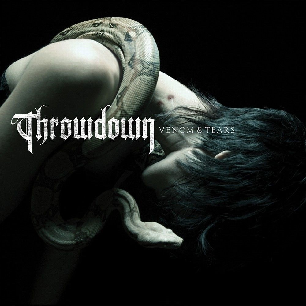 Throwdown - Venom & Tears (2007) Cover