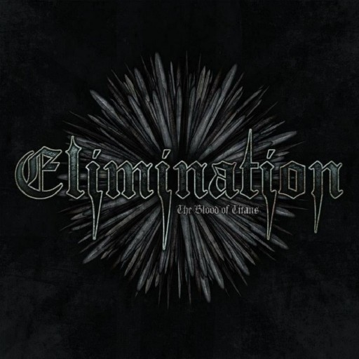 Elimination - The Blood of Titans 2011