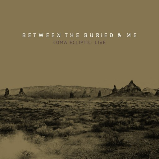 Between the Buried and Me - Coma Ecliptic Live 2017