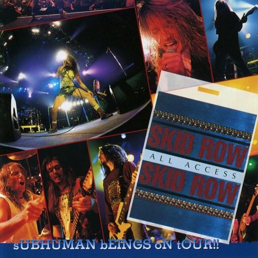Skid Row - Subhuman Beings on Tour!! 1995