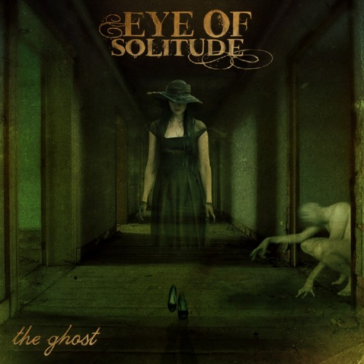 Eye of Solitude - The Ghost 2011